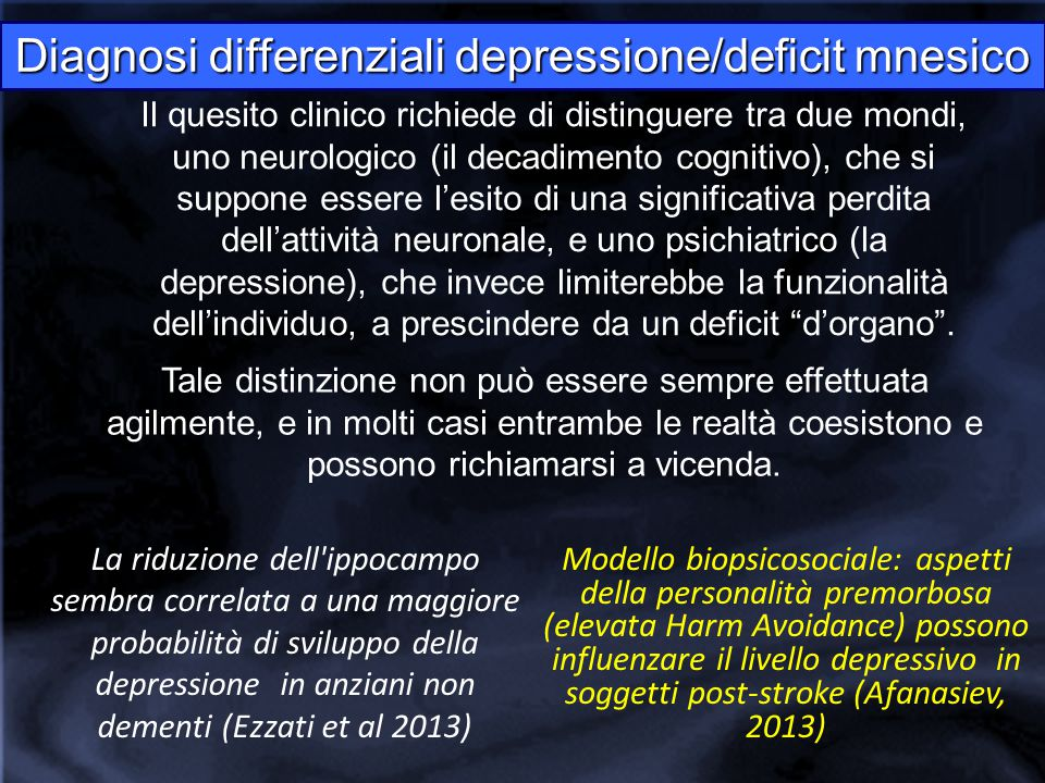 Diagnosi differenziali depressione/deficit mnesico