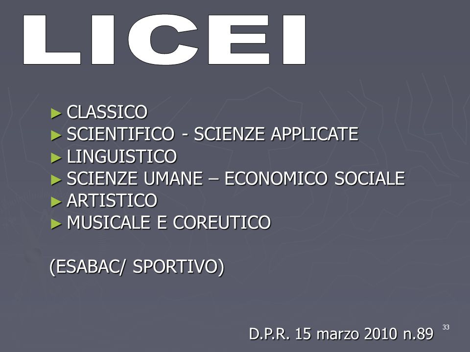LICEI CLASSICO SCIENTIFICO - SCIENZE APPLICATE LINGUISTICO