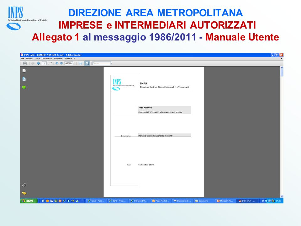 DIREZIONE AREA METROPOLITANA IMPRESE e INTERMEDIARI AUTORIZZATI Allegato 1 al messaggio 1986/2011 - Manuale Utente