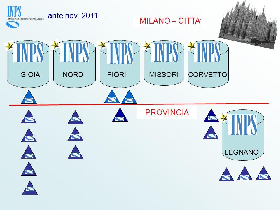 ante nov. 2011… MILANO – CITTA' PROVINCIA GIOIA NORD FIORI MISSORI