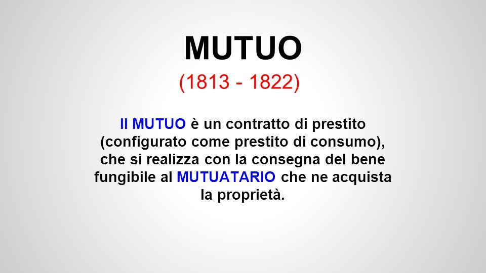 MUTUO (1813 - 1822)