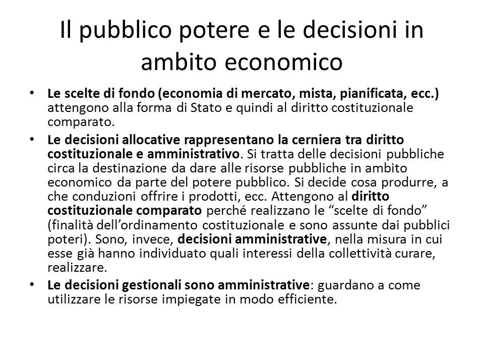 Il pubblico potere e le decisioni in ambito economico