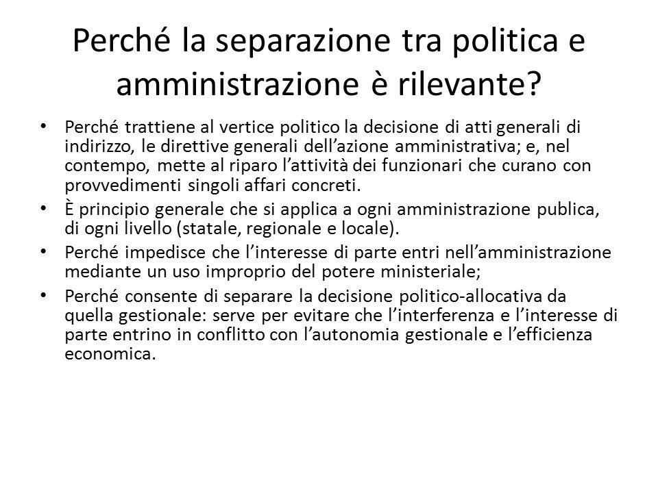 Perché la separazione tra politica e amministrazione è rilevante