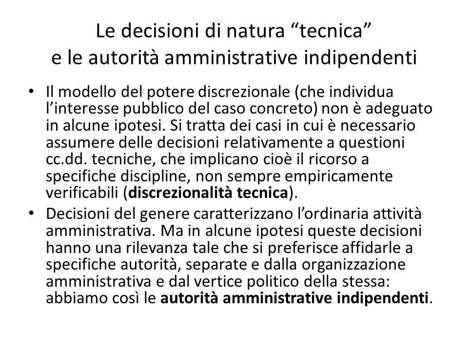 Le decisioni di natura tecnica e le autorità amministrative indipendenti