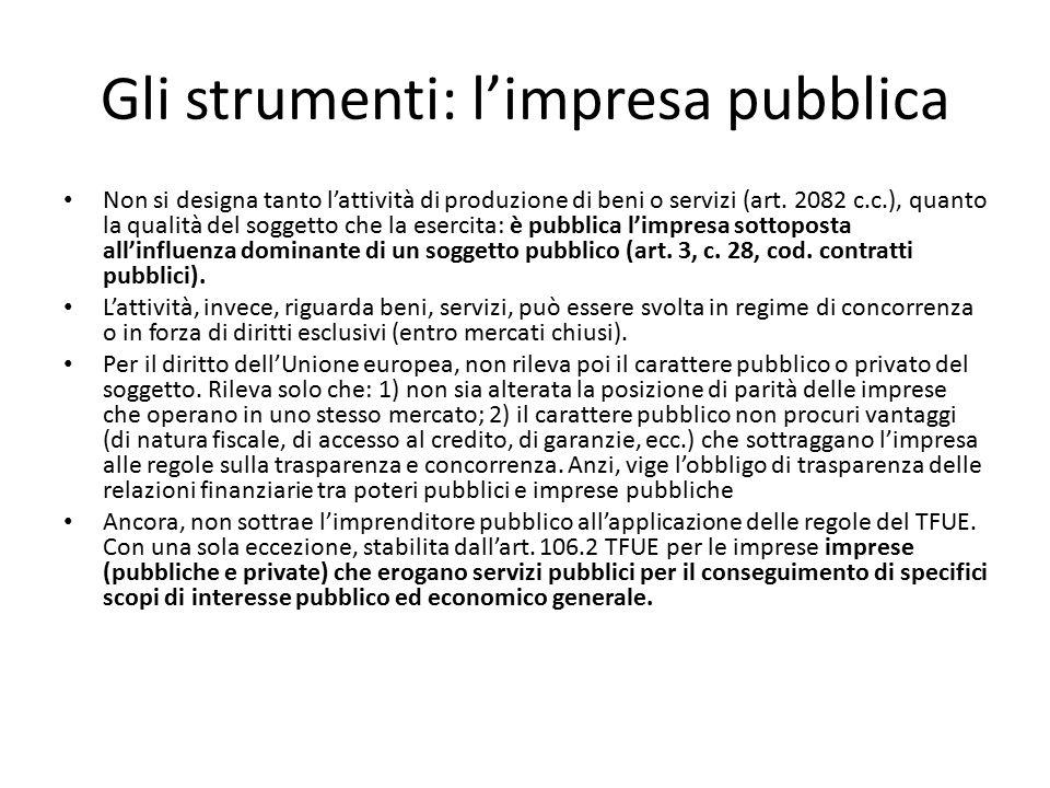 Gli strumenti: l'impresa pubblica