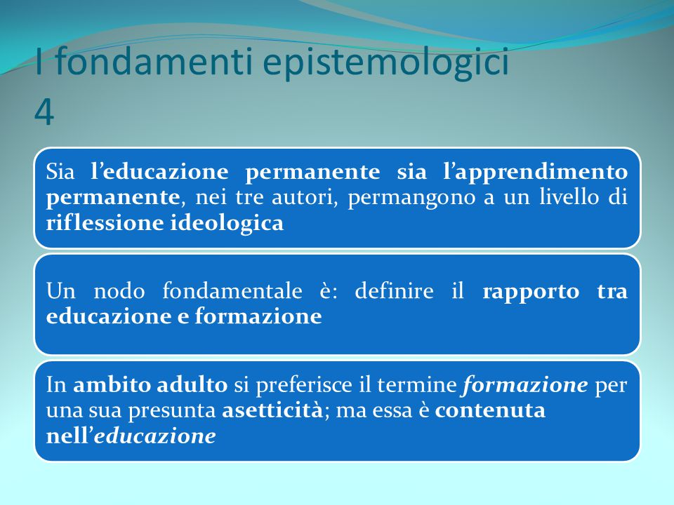 I fondamenti epistemologici 4