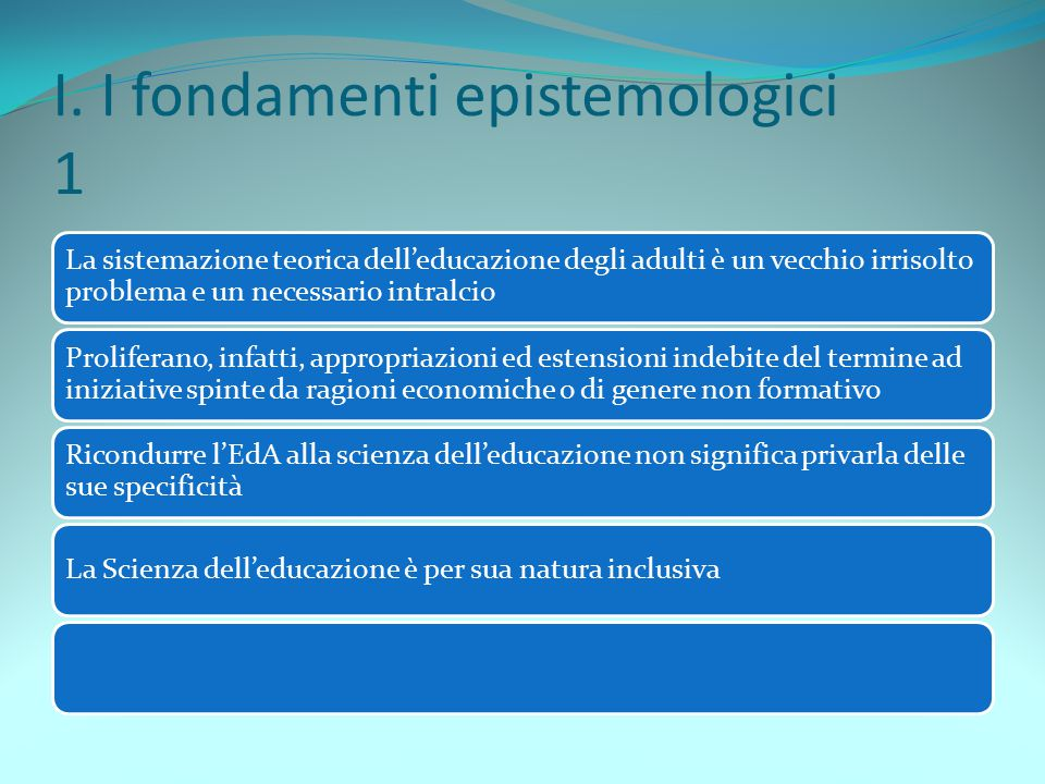 I. I fondamenti epistemologici 1