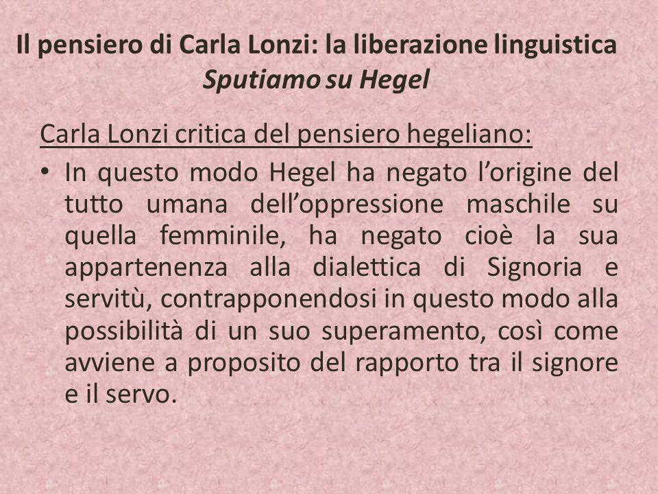 Il pensiero di Carla Lonzi: la liberazione linguistica Sputiamo su Hegel