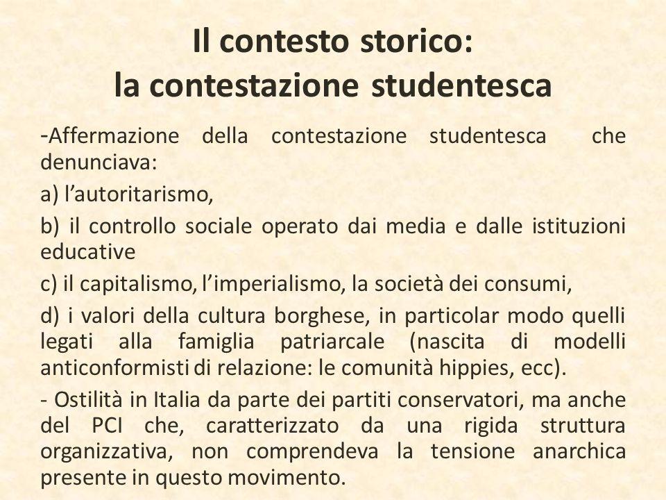 Il contesto storico: la contestazione studentesca