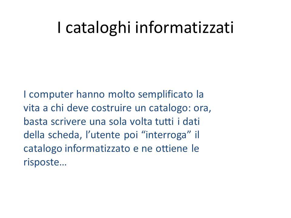 I cataloghi informatizzati