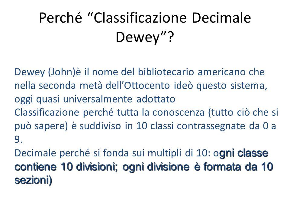 Perché Classificazione Decimale Dewey
