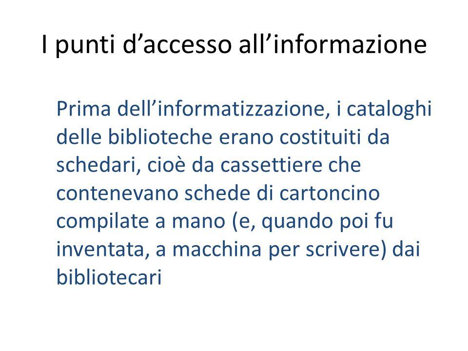 I punti d'accesso all'informazione