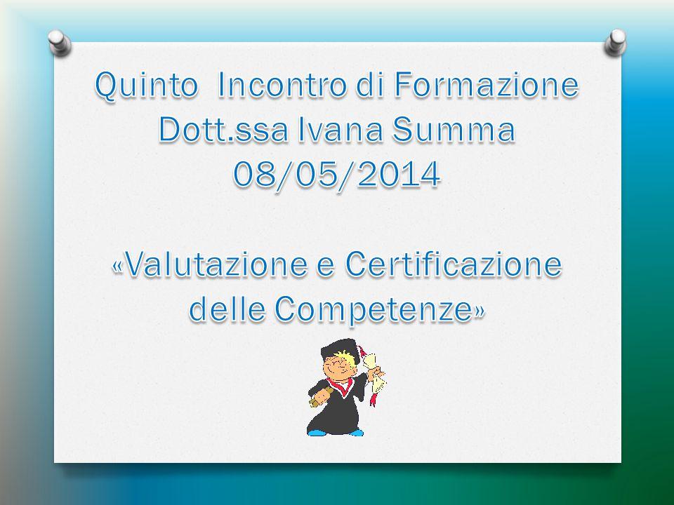 Quinto Incontro di Formazione «Valutazione e Certificazione