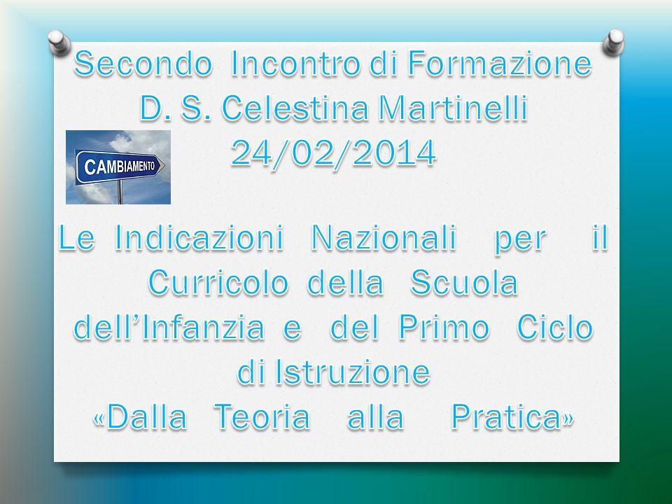 Secondo Incontro di Formazione D. S. Celestina Martinelli 24/02/2014