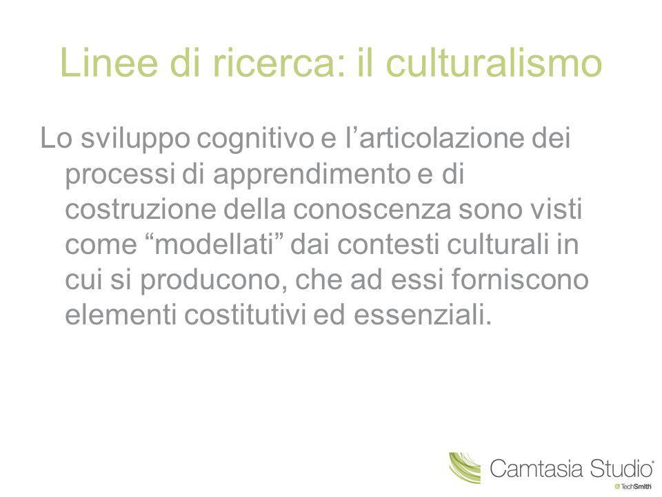 Linee di ricerca: il culturalismo