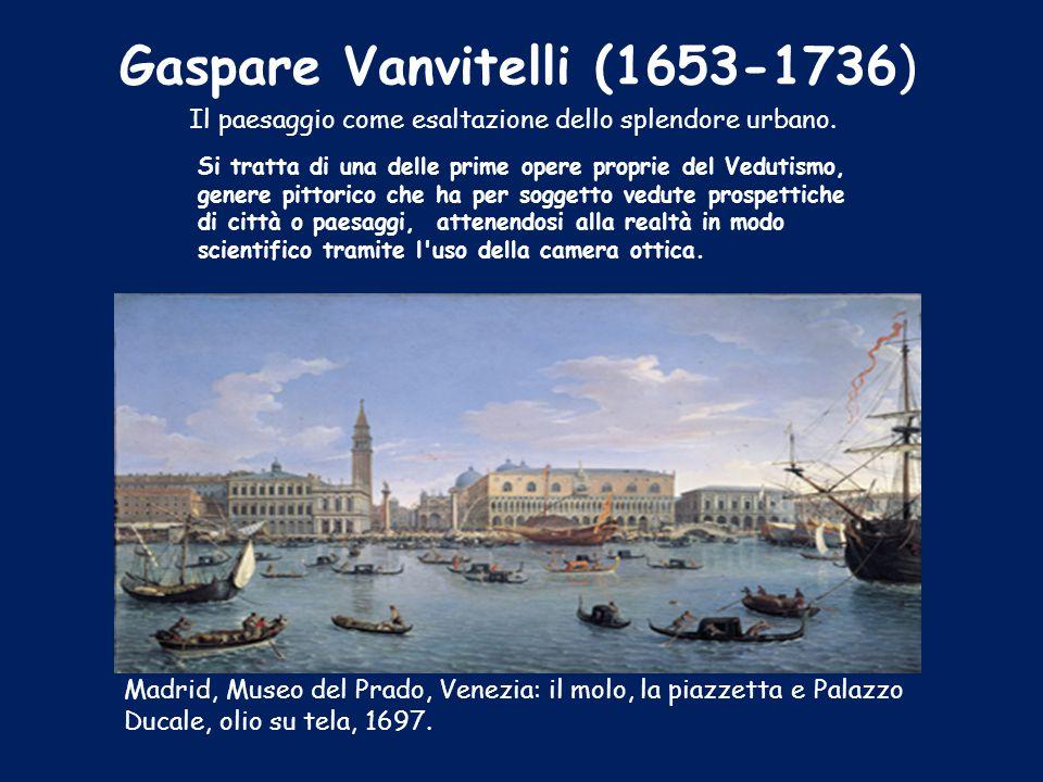 Gaspare Vanvitelli (1653-1736)