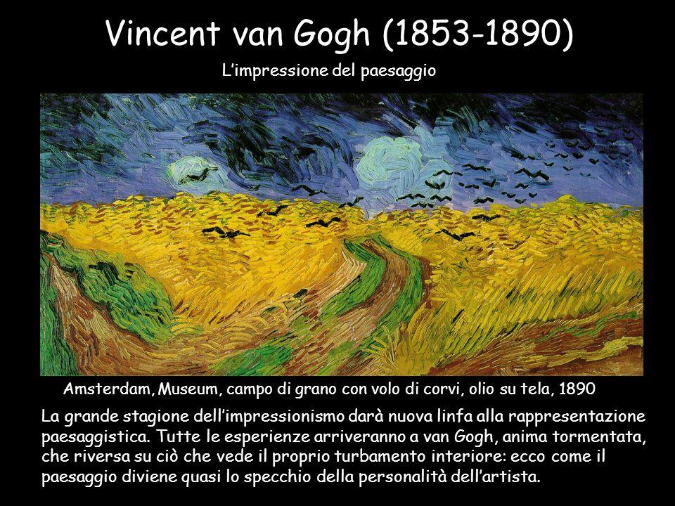 Vincent van Gogh (1853-1890) L'impressione del paesaggio