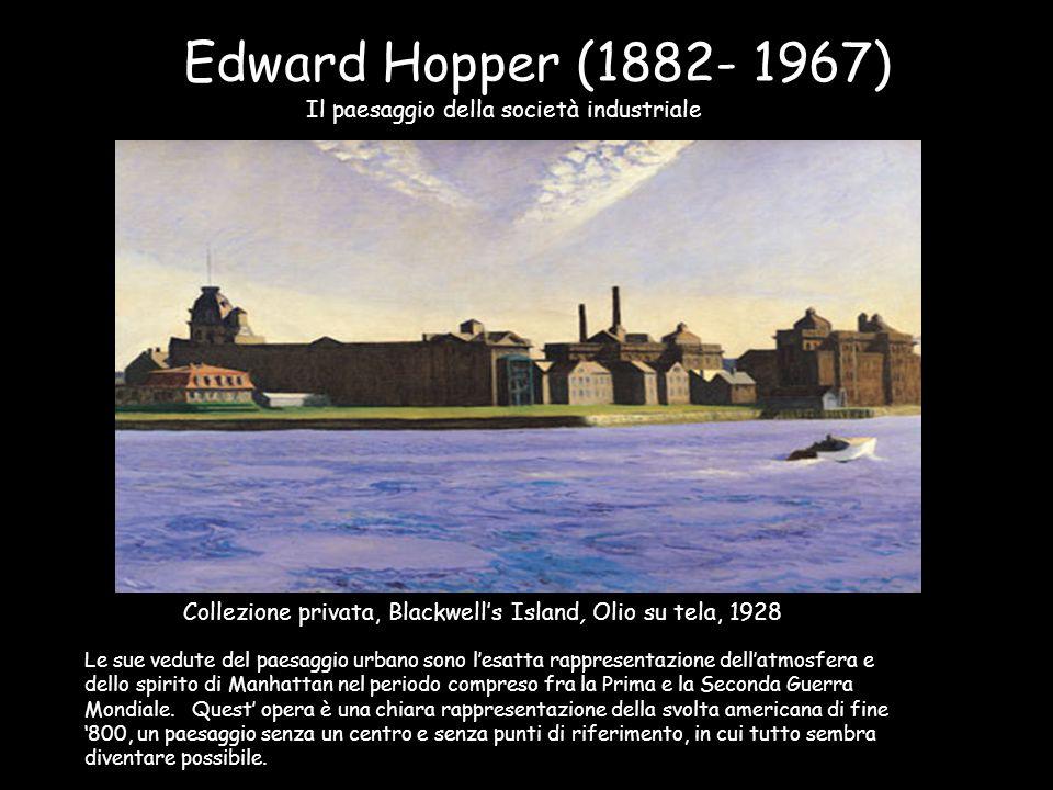Edward Hopper (1882- 1967) Il paesaggio della società industriale