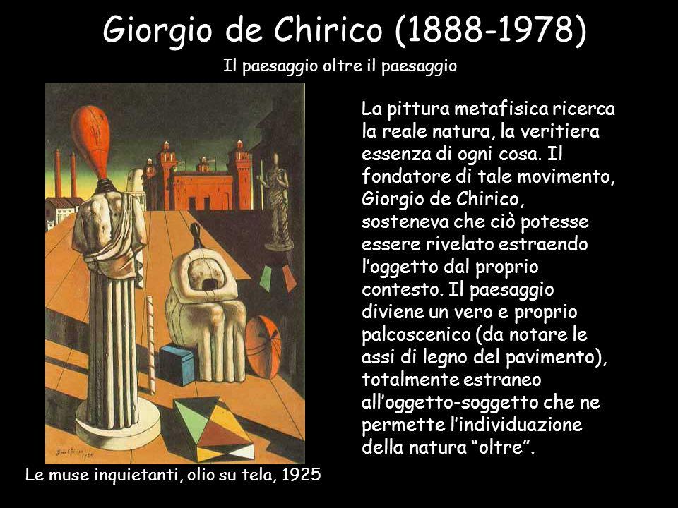Giorgio de Chirico (1888-1978) Il paesaggio oltre il paesaggio.