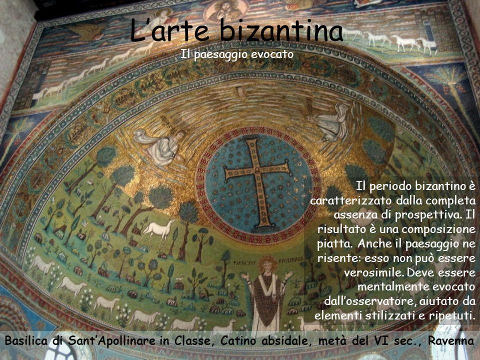 L'arte bizantina Il paesaggio evocato