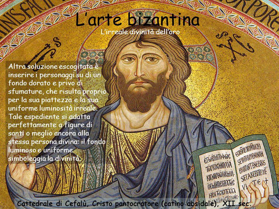 L'arte bizantina L'irreale divinità dell'oro