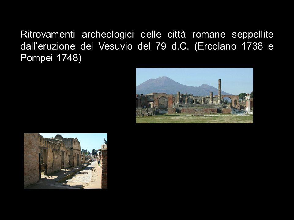 Ritrovamenti archeologici delle città romane seppellite dall'eruzione del Vesuvio del 79 d.C.