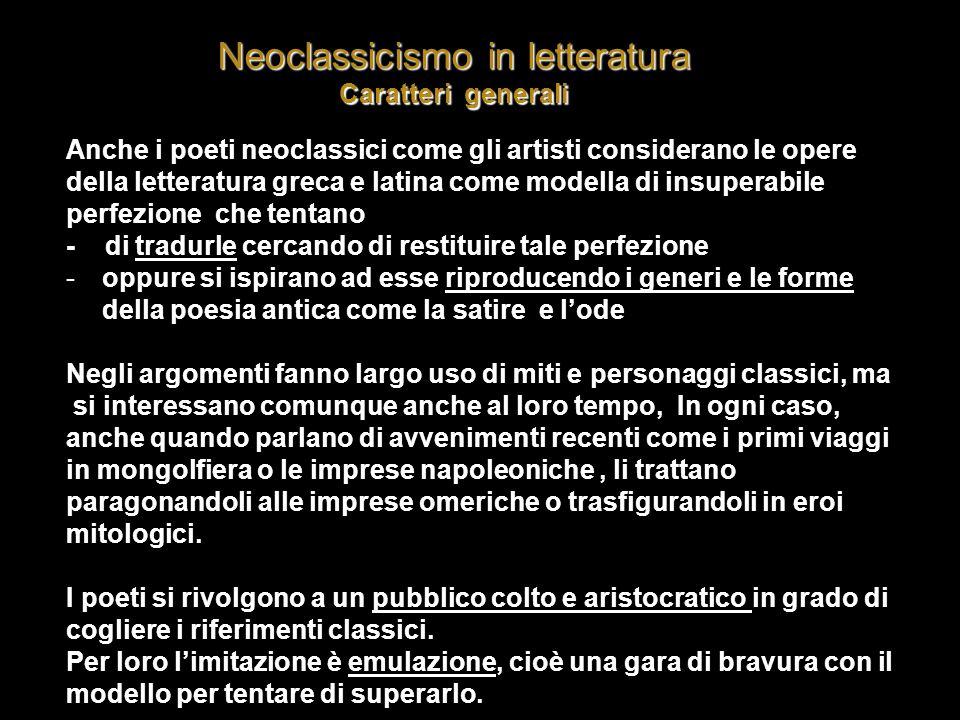 Neoclassicismo in letteratura Caratteri generali