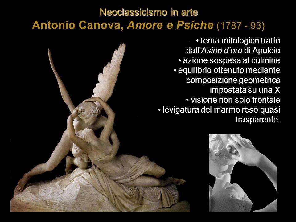 Neoclassicismo in arte Antonio Canova, Amore e Psiche (1787 - 93)