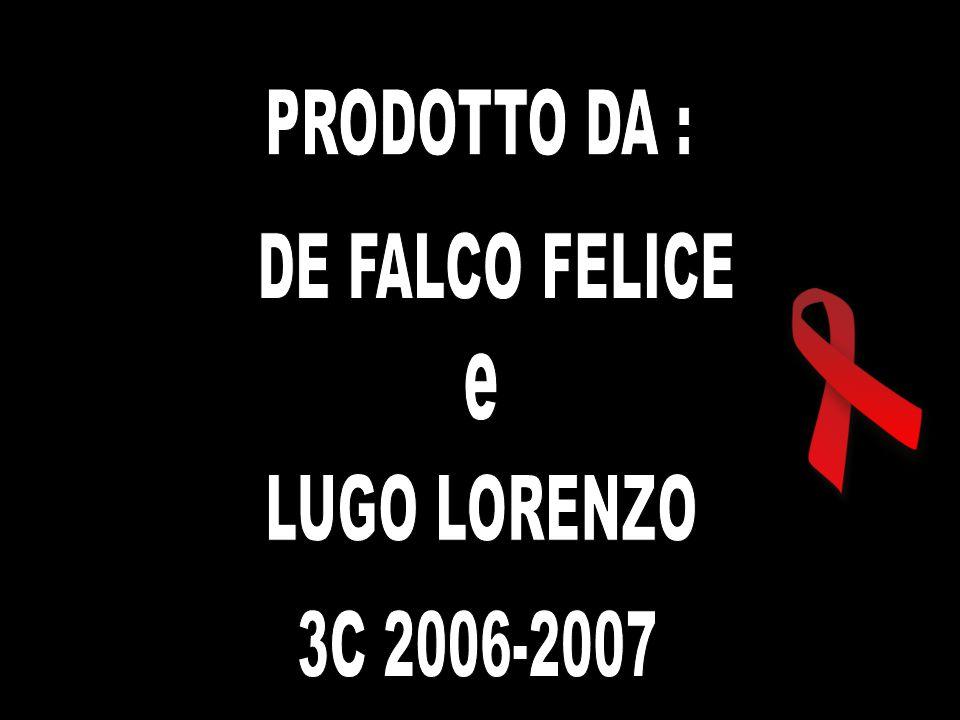 PRODOTTO DA : DE FALCO FELICE e LUGO LORENZO 3C 2006-2007
