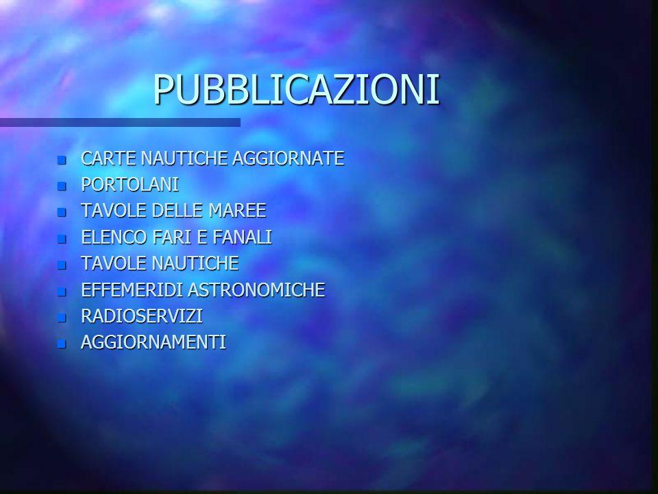 PUBBLICAZIONI CARTE NAUTICHE AGGIORNATE PORTOLANI TAVOLE DELLE MAREE