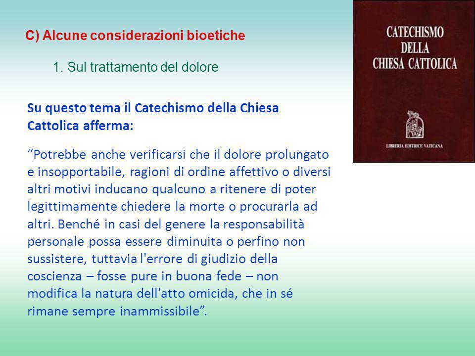 C) Alcune considerazioni bioetiche
