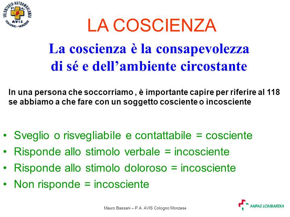 La coscienza è la consapevolezza di sé e dell'ambiente circostante