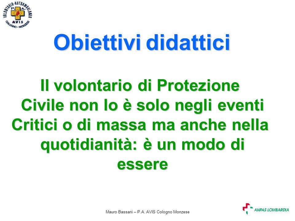 Obiettivi didattici Il volontario di Protezione