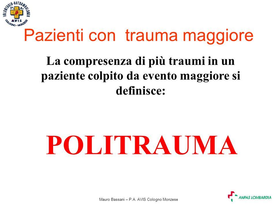 POLITRAUMA Pazienti con trauma maggiore