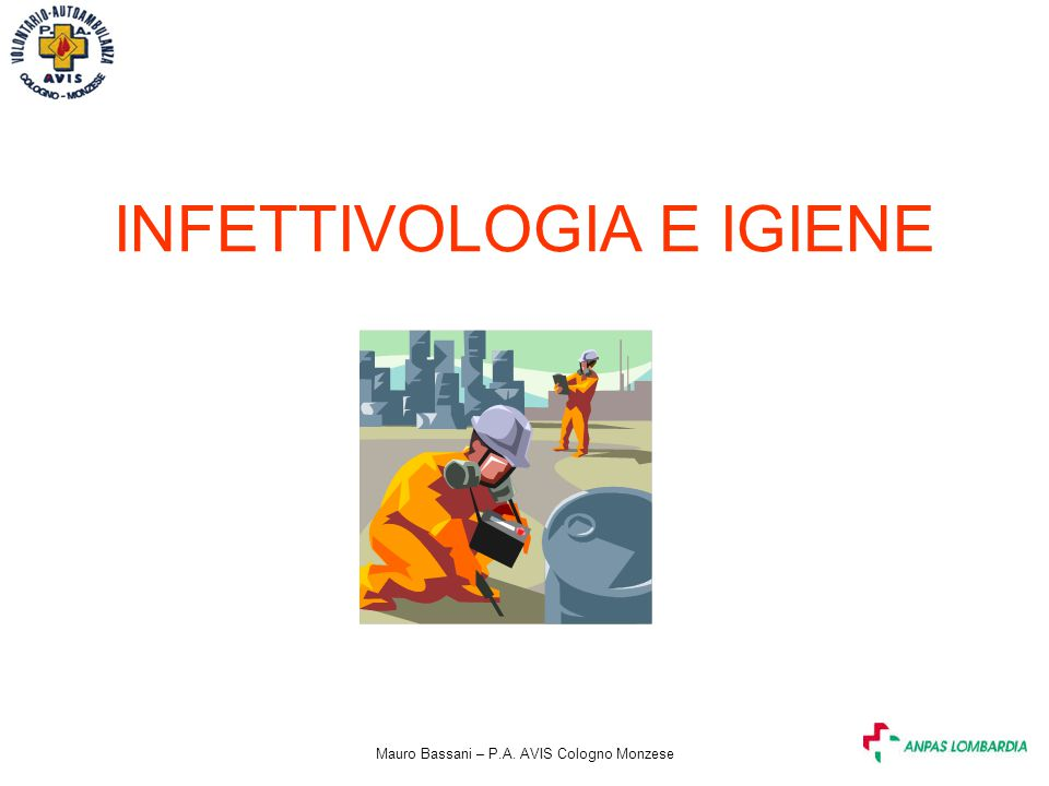 INFETTIVOLOGIA E IGIENE