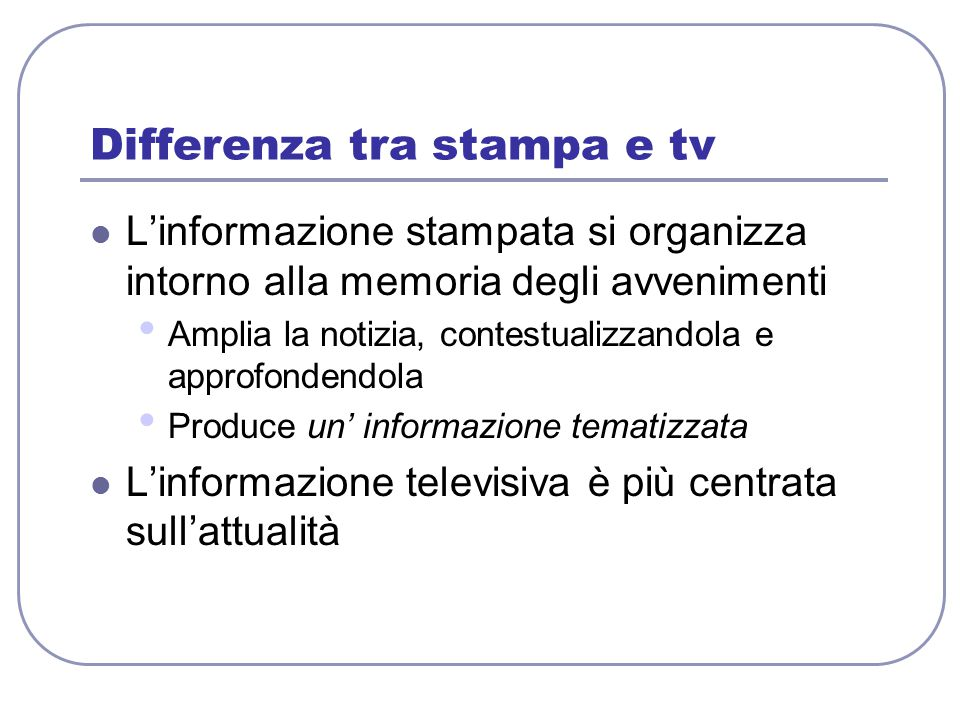 Differenza tra stampa e tv