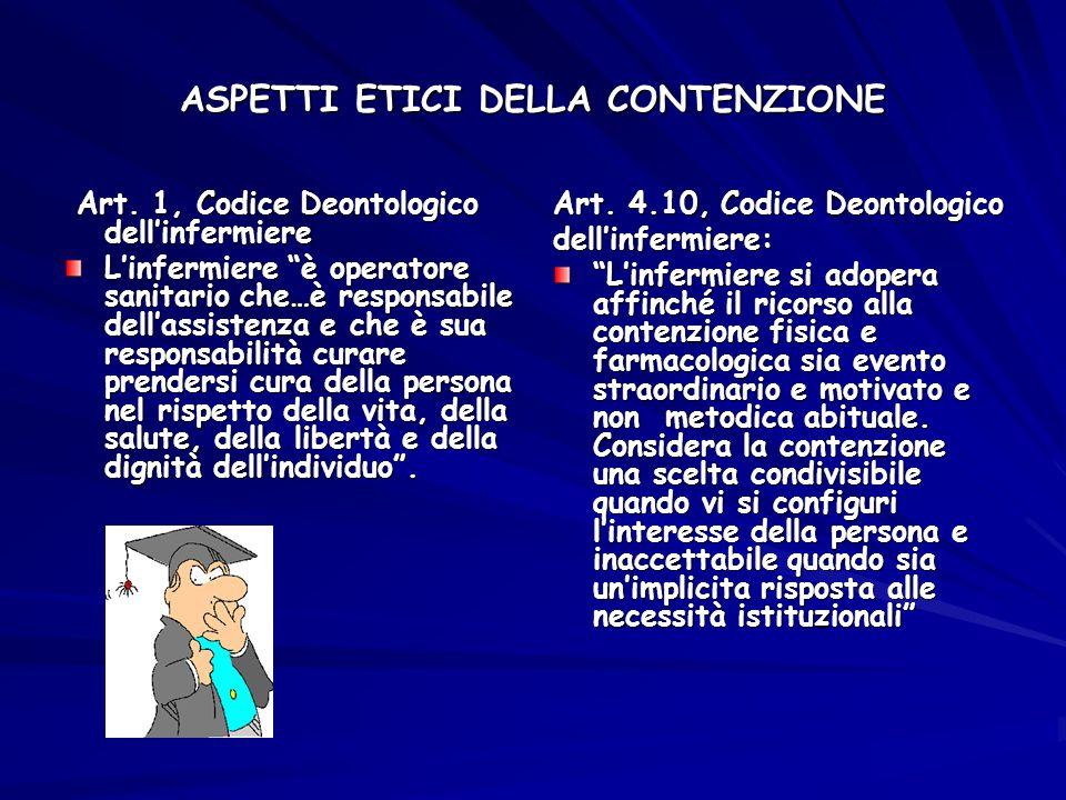 ASPETTI ETICI DELLA CONTENZIONE