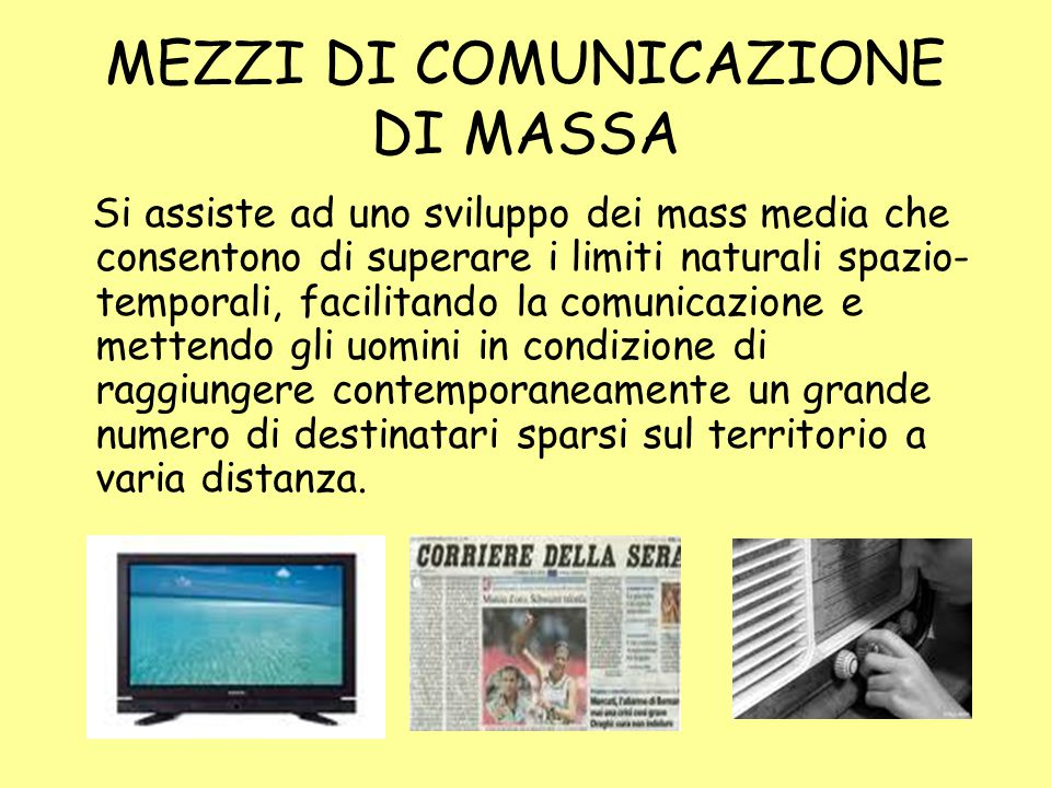 MEZZI DI COMUNICAZIONE DI MASSA