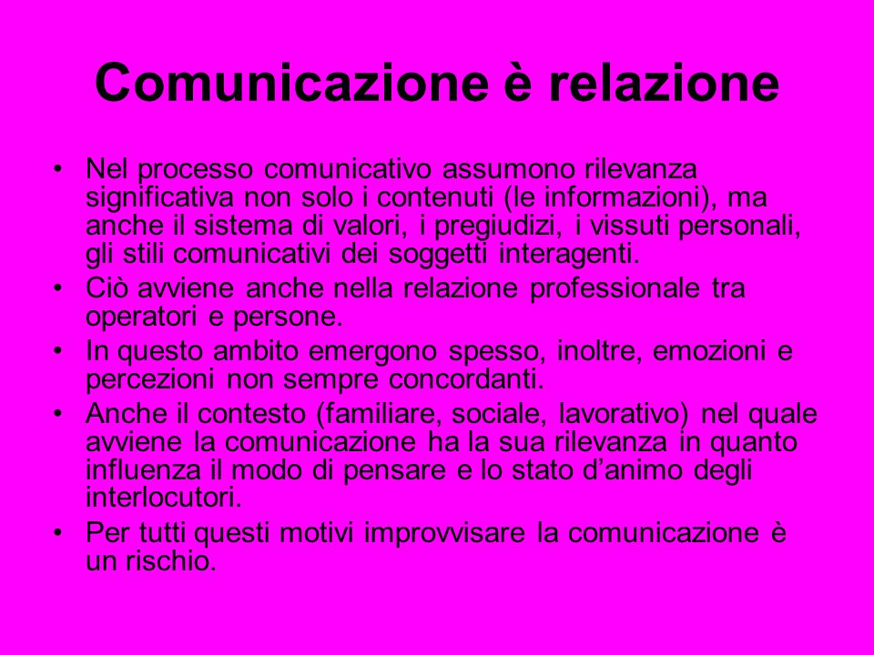 Comunicazione è relazione