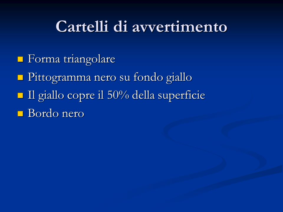 Cartelli di avvertimento