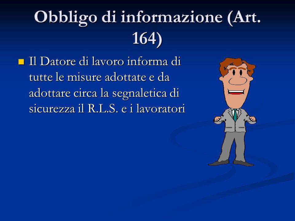 Obbligo di informazione (Art. 164)