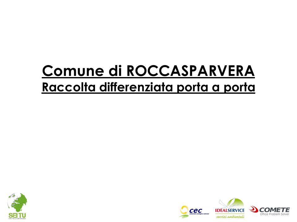 Comune di ROCCASPARVERA Raccolta differenziata porta a porta
