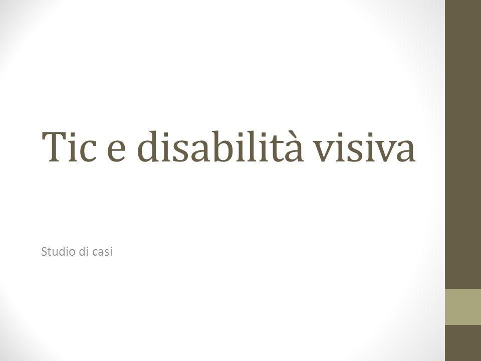 Tic e disabilità visiva