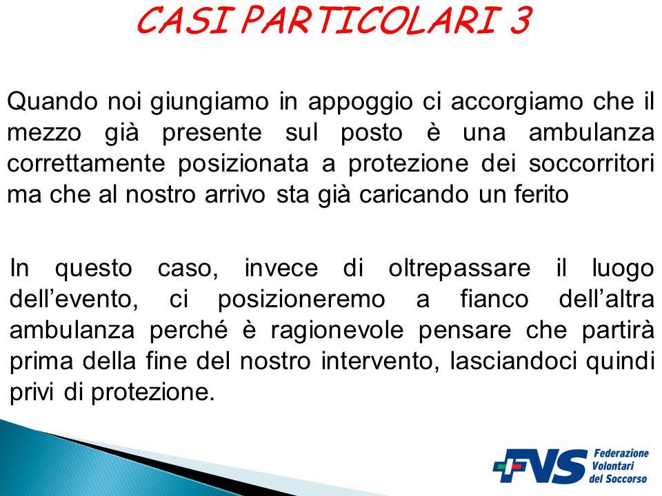 CASI PARTICOLARI 3