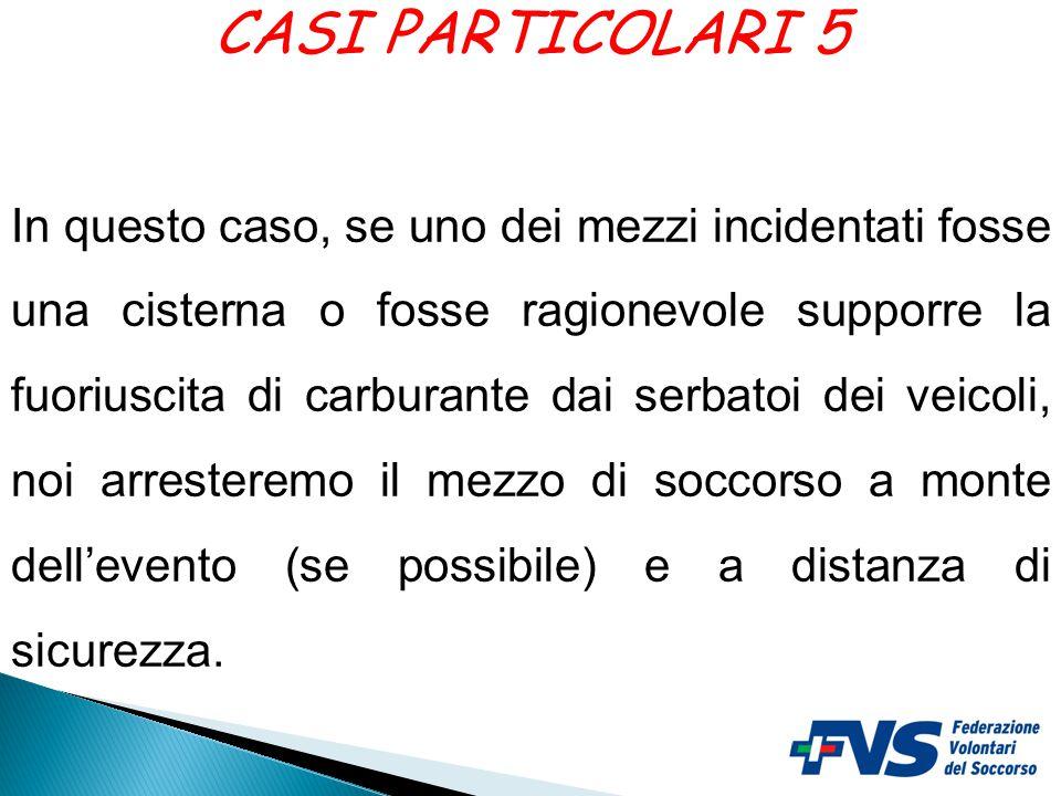 CASI PARTICOLARI 5