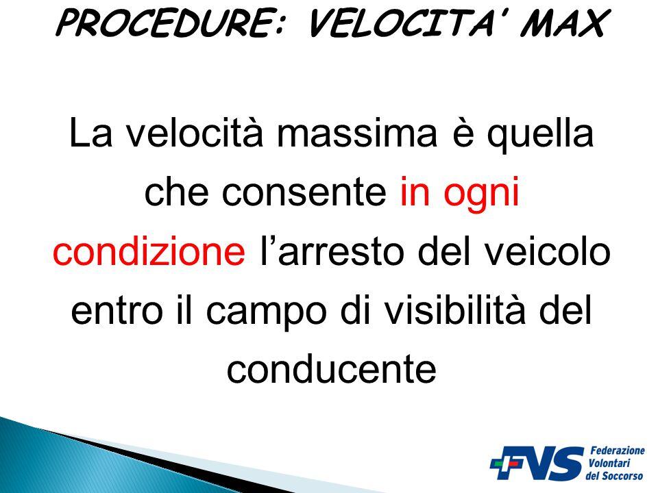 PROCEDURE: VELOCITA' MAX