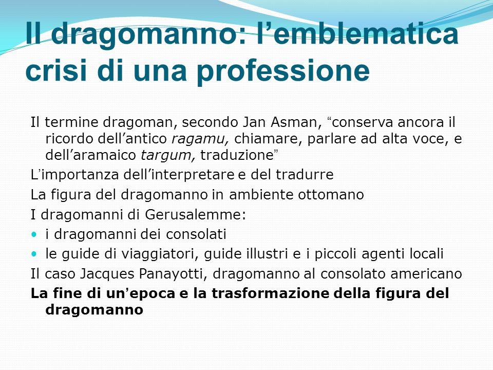 Il dragomanno: l'emblematica crisi di una professione