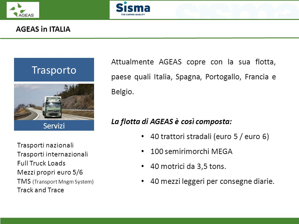 Trasporto AGEAS in ITALIA