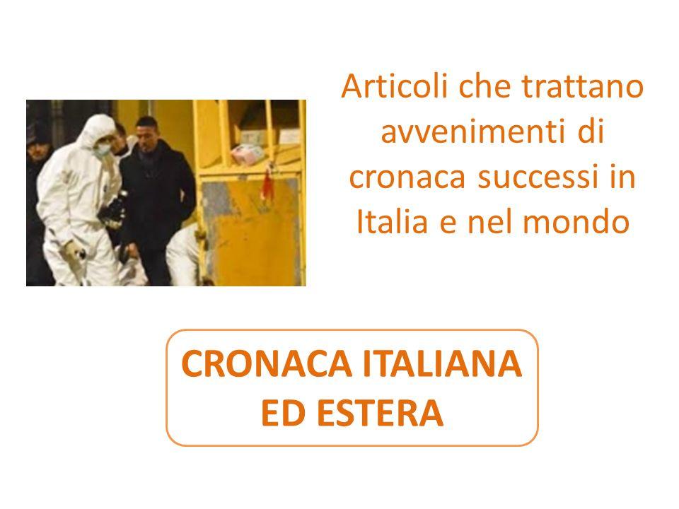 CRONACA ITALIANA ED ESTERA