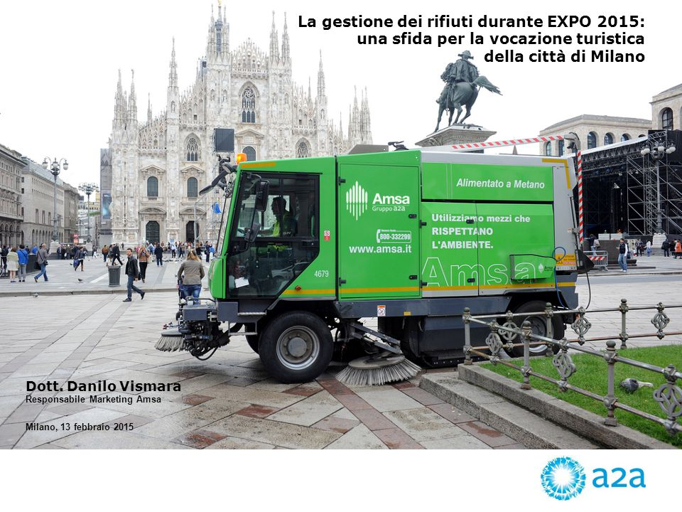 La gestione dei rifiuti durante EXPO 2015: una sfida per la vocazione turistica della città di Milano